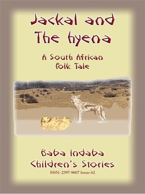 cover image of THE JACKAL AND THE HYENA--A South African Folktale
